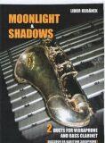 Moonlight and Shadows-duet pro vibrafon a bass clarinet - Libor Kubánek