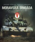 Moravská brigáda - Martin Vaňourek, ...