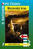 Moravský kras - S batohem po Česku - Rostislav Novák