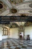 Moravský renesanční zámek - Tomáš Knoz
