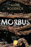 Morbus - Roderick Mark