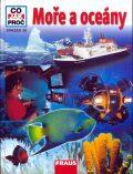Moře a Oceány - Co,Jak,Proč? - svazek 20 - Rainer Crummenerl