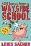 More Sideways Arithmetic from Wayside School - Louis Sachar