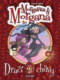 Morgavsa a Morgana - Dračí chůvy - Petr Kopl