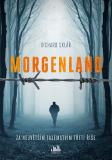 Morgenland - Za největším tajemstvím třetí říše - Richard Sklář