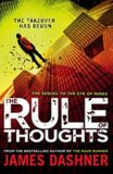 Mortality Doctrine: The Rule Of Thoughts - James Dashner
