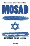 Mosad Nejslavnější operace - Nisim Mišal, ...