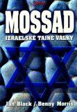 Mossad - izraelské tajné války - Ian Black, Morris Benny