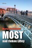 Most nad riekou Liffey - Marta Gergelyová
