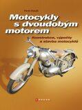 Motocykly s dvoudobým motorem - Pavel Husák