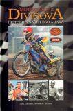 Motocykly z Divišova - historie značek Eso a Jawa -