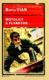 Motolice a plankton - Boris Vian