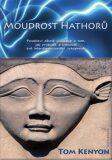 Moudrost Hathorů - Tom Kenyon