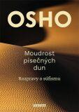 Moudrost písečných dun - Osho Rajneesh