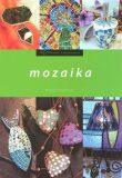 Mozaika - Michala Šmikmátorová
