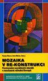 Mozaika v re-konstrukci - Igor Nosál, Csaba Szaló