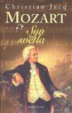 Mozart Syn Světla - Christian Jacq