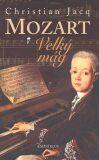 Mozart Velký mág - Christian Jacq