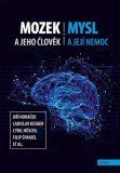 Mozek a jeho člověk, mysl a její nemoc - Ladislav Kesner, ...
