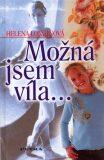 Možná jsem víla - Helena Longinová