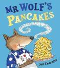 Mr Wolf´s Pancakes - Jan Fearnley