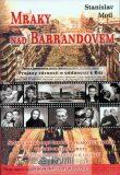 Mraky nad Barrandovem - Stanislav Motl