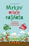Mrkev miluje rajčata - Louise Riotteová
