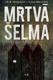 Mrtvá šelma (Souřadnice zločinu I) - Klára Smolíková, ...