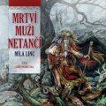 Mrtví muži netančí - Míla Linc
