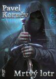 Mrtvý lotr - Pouť mrtvého 1 - Pavel Korněv