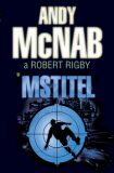 Mstitel - Andy McNab, Robert Rigby