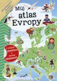 Můj atlas Evropy + plakát a samolepky - INFOA