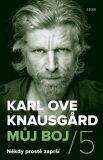 Někdy prostě zaprší - Karl Ove Knausgard
