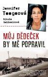 Můj dědeček by mě popravil - Nikola Sellmairová, ...