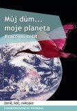 Můj dům, moje planeta - Tomáš Houška