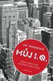 Můj I. Q.: Město New York a jedna divná láska - Iva Pekárková