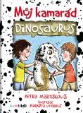 Můj kamarád dinosaurus - Markéta Vydrová, ...