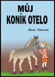 Můj koník Otelo - Marie Němcová