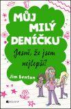 Můj milý deníčku Jasně, že jsem nejlepší! - Jim Benton