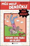 Můj milý deníčku (2. rok) - Všichni jsme padlí na hlavu! - Jim Benton
