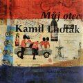 Můj otec Kamil Lhoták - Kamil Lhoták