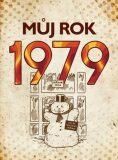 Můj rok 1979 - Martin Ježek