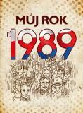 Můj rok 1989 - Martin Ježek