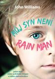 Můj syn není Rain Man - John Williams