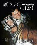 Můj život s tygry - Ivan Ringel