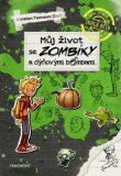 Můj život se zombíky a dýňovými bombami - Christian Tielmann
