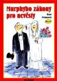 Murphyho zákony pro nevěsty - Hana Primusová, ...