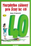 Murphyho zákony pro ženy ke 40 - Hana Primusová, ...