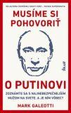 Musíme si pohovoriť o Putinovi - Mark Galeotti