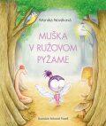 Muška v ružovom pyžame - Monika Nováková